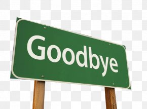 Goodbye Indicator Board - Sign Stock Photography Information Royalty-free PNG