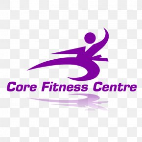 Fitness Centre - Core Fitness Centre Physical Fitness Personal Trainer PNG