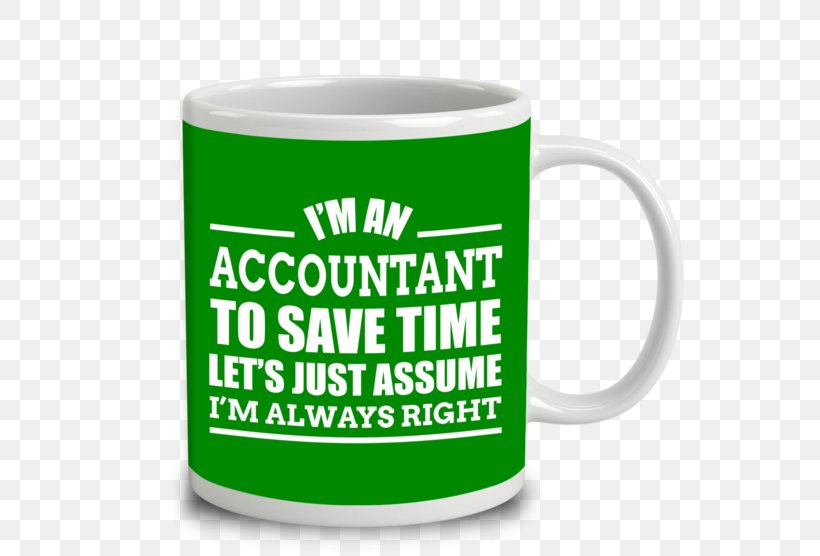 I/'m An Events Manager Lets Just Assume I/'m Always Right Funny Coffee Mug 1312