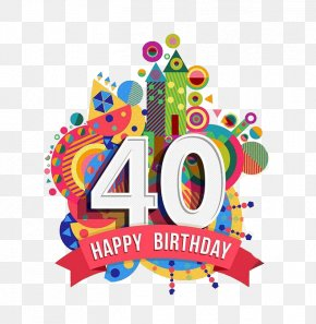 Castle 40th Anniversary Design - Happy Birthday To You Greeting Card Clip Art PNG