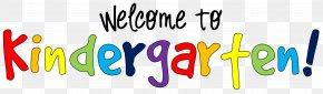 Welcome To Kindergarten Clipart - Kindergarten Classroom Teacher Education School PNG