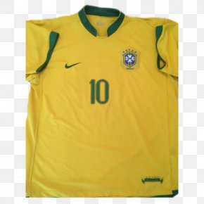 Brazil National Football Team - Brazil National Football Team T-shirt Brazil At The 2006 FIFA World Cup Jersey PNG