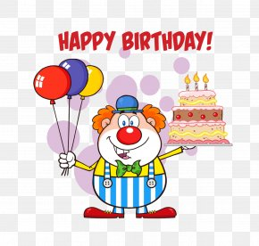 Clown Happy Birthday To You - Birthday Cake Clown Royalty-free Clip Art PNG