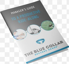 Blue Collar - Business Coaching Brand Leadership Blue-collar Worker PNG