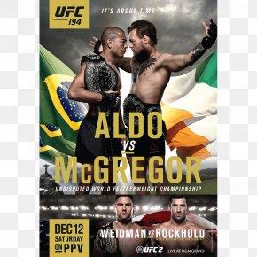 Boxing - UFC 194: Aldo Vs. McGregor UFC 212: Aldo Vs. Holloway UFC 202: Diaz Vs. McGregor 2 UFC 196: McGregor Vs. Diaz UFC 189: Mendes Vs. McGregor PNG