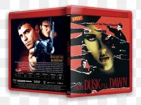 From Dusk Till Dawn - From Dusk Till Dawn Quentin Tarantino Film Poster Film Director PNG
