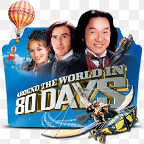 Around The World In Eighty Days - Around The World In 80 Days Around The World In Eighty Days Frank Coraci Steve Coogan Jean Passepartout PNG