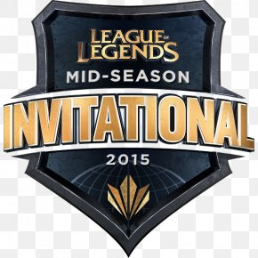 League Of Legends - 2015 Mid-Season Invitational 2017 Mid-Season Invitational League Of Legends Champions Korea 2015 League Of Legends World Championship PNG