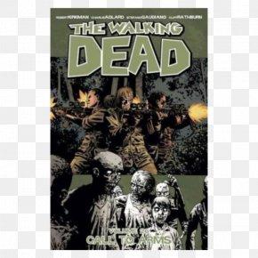 Dead - The Walking Dead Volume 25: No Turning Back The Walking Dead, Vol. 26 The Walking Dead Volume 28: A Certain Doom The Walking Dead Compendium Volume 3 PNG