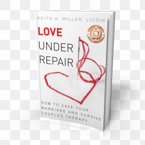 Book - Love Under Repair: How To Save Your Marriage And Survive Couples Therapy Amazon.com Book Amazon Kindle PNG