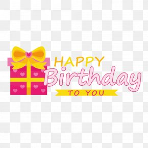 Happy Birthday Tags - Happy Birthday To You Gift PNG