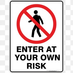 Risk - Signage Safety Prohibition In The United States Signwriter PNG