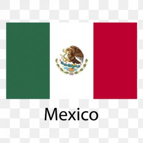 Mexico - Flag Of Mexico National Flag Flag Of The United States PNG