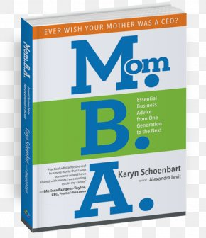 The World 's Best - Mom.B.A.: Essential Business Advice From One Generation To The Next Amazon.com New Job, New You: A Guide To Reinventing Yourself In A Bright New Career Book PNG