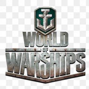 World Of Warships - World Of Warships World Of Tanks Wargaming World Of Warplanes PNG