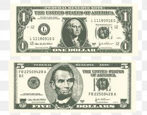 Vector Dollar Bill Finance - United States One-dollar Bill United States Dollar United States Twenty-dollar Bill Banknote United States One Hundred-dollar Bill PNG