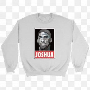 Anthony Joshua - T-shirt Hoodie Crew Neck Sleeve Clothing PNG