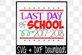 Last Day Of School - First Day Of School 0 終業式 PNG