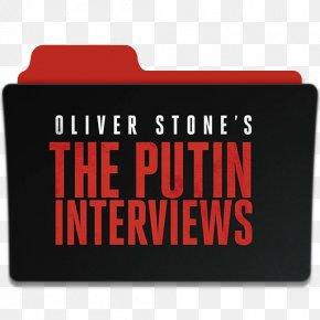 Putin - The Putin Interviews: Oliver Stone Interviews Vladimir Putin Film Director Television Show PNG