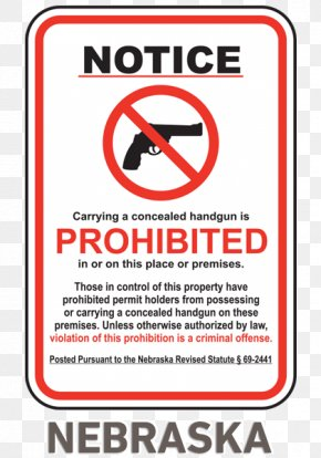 Prohibited Signs - Concealed Carry Firearm Weapon Handgun Open Carry In The United States PNG