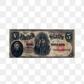 United States - United States Five-dollar Bill United States Dollar United States Note United States One-dollar Bill PNG