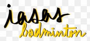 Badminton Tournament - Graphic Design Logo Calligraphy Font PNG