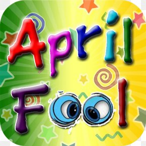 April Fool's Day Practical Joke Fun Alert Laughter PNG