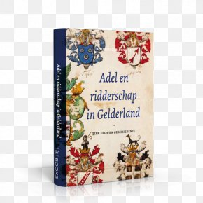 Act Prep Books Where They Sale - Adel En Ridderschap In Gelderland: Tien Eeuwen Geschiedenis Notebook M Nobility PNG