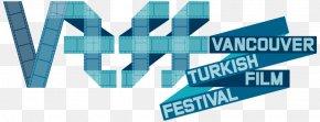Vancouver Short Film Festival - Vancouver Turkish Film Festival Vancouver International Film Festival PNG