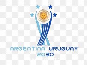 Uruguay 1930 World Cup - 2030 FIFA World Cup 1930 FIFA World Cup 2018 World Cup Uruguay National Football Team Argentina National Football Team PNG