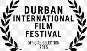 Durban International Film Festival - WILA / Wright Institute Los Angeles Film Director Documentary Film Film Festival PNG