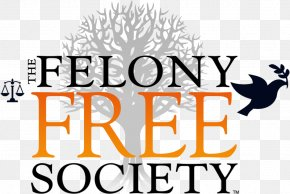 High Grade Trademark - The Felony Free Society Logo Prison Crime PNG