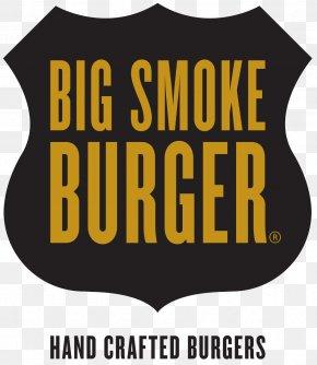 Hamburger Big Smoke Burger Calamity At Harwood Logo Restaurant PNG