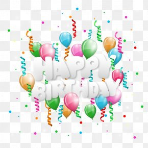 Vector Happy Birthday - Happy Birthday To You Clip Art PNG