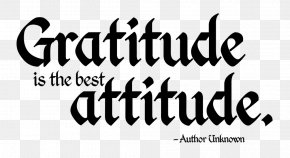 Quotation - Gratitude Quotation Attitude Good PNG