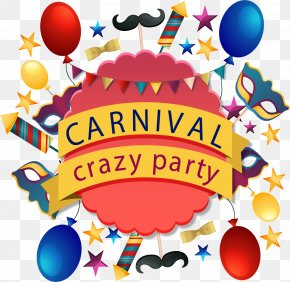 Crazy Carnival Party - Carnival Party Clip Art PNG