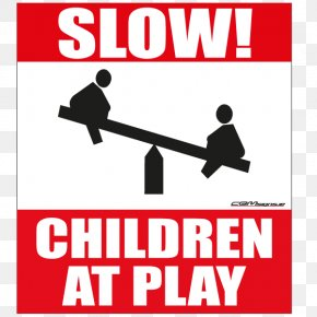 Child - Slow Children At Play Sign Logo Brand PNG