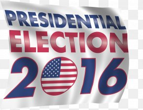 United States - US Presidential Election 2016 President Of The United States PNG