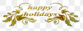 Happy Holidays Gold Engraving English - Holiday New Year Christmas Clip Art PNG