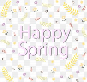 Happy Spring Background - Happy Spring Text PNG
