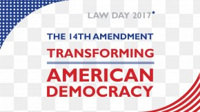 United States - Fourteenth Amendment To The United States Constitution Law Day American Bar Association PNG
