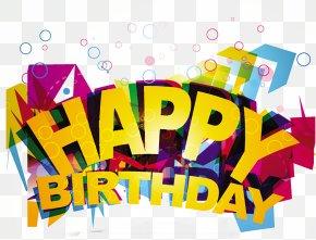 Happy Birthday - Birthday Cake Clip Art PNG