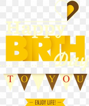Three-dimensional Vector Font Birthday - Happy Birthday To You Download Clip Art PNG