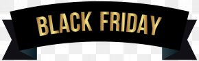 Black Friday - Black Friday Cyber Monday Windows Metafile Clip Art PNG
