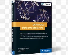 Die Neue Einführung: In-Memory-Technologie, Werkzeuge, Datenbeschaffung Und DatenmodellierungPoster Cover - Implementing SAP Business Suite On SAP HANA SAP SE SAP NetWeaver Business Warehouse SAP HANA PNG
