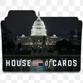 House Of Cards - United States Television Show Netflix Film PNG