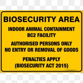 Quarantine - Biosecurity Sign Safety Animal Bird PNG