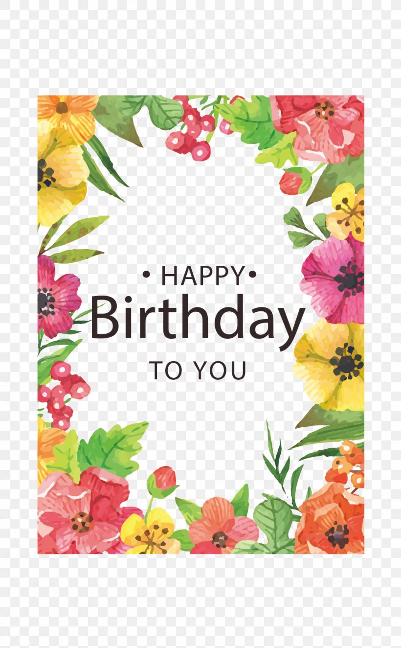 Birthday Greeting Card Clip Art, PNG, 1116x1802px, Birthday, Area, Creative Arts, Cut Flowers, Flora Download Free