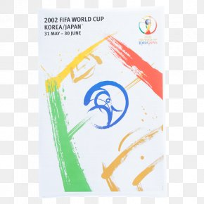 Korea Poster - 2002 FIFA World Cup 2018 World Cup South Korea National Football Team 1930 FIFA World Cup PNG
