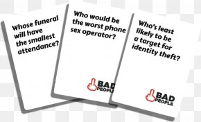 Bad People - Cards Against Humanity Party Game Card Game Playing Card PNG